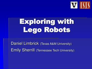 Exploring with Lego Robots