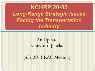 NCHRP 20-83 Long-Range Strategic Issues Facing the Transportation Industry