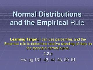 Normal Distributions and the Empirical  Rule