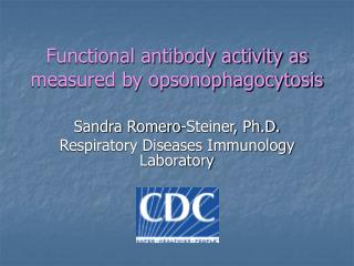 Functional antibody activity as measured by opsonophagocytosis