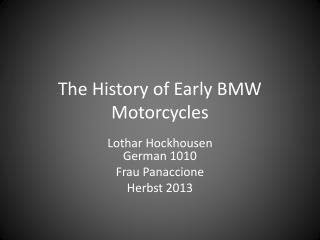 The History of Early BMW Motorcycles