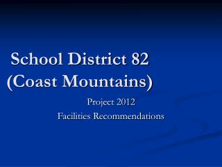 School District 82 (Coast Mountains)
