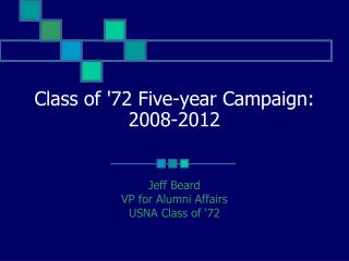 Class of '72 Five-year Campaign: 2008-2012