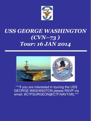 USS GEORGE WASHINGTON (CVN–73 ) Tour: 16 JAN 2014