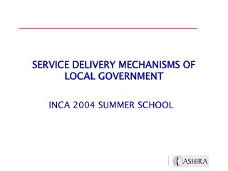 SERVICE DELIVERY MECHANISMS OF LOCAL GOVERNMENT