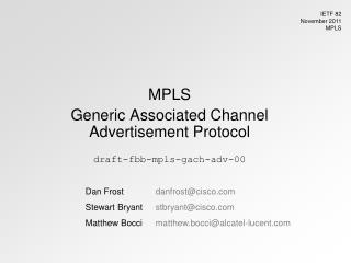 MPLS Generic Associated Channel Advertisement Protocol draft-fbb-mpls-gach-adv-00