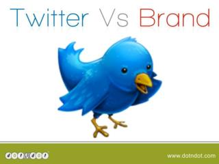 Twitter and your Brand