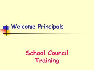 Welcome Principals