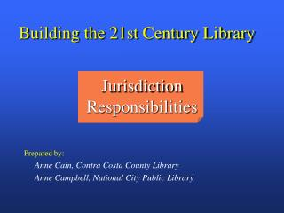 Building the 21st Century Library