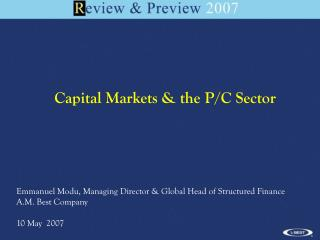 Capital Markets & the P/C Sector