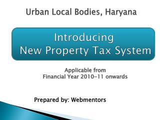 Introducing  New Property Tax System