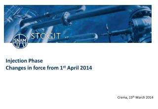 Injection Phase  Changes in force from 1 st  April 2014