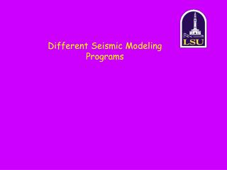 Different Seismic Modeling Programs
