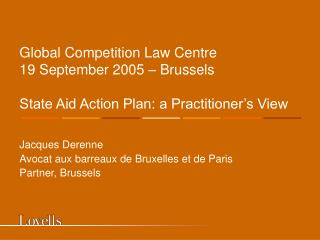 Jacques Derenne Avocat aux barreaux de Bruxelles et de Paris Partner, Brussels