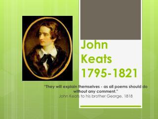 John Keats 1795-1821