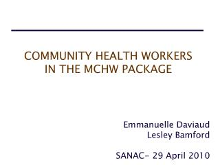 COMMUNITY HEALTH WORKERS  IN THE MCHW PACKAGE