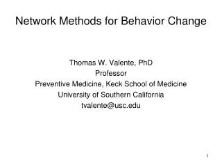 Network Methods for Behavior Change