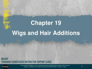 Chapter 19 Wigs and Hair Additions
