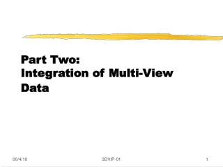 Part Two: Integration of Multi-View Data