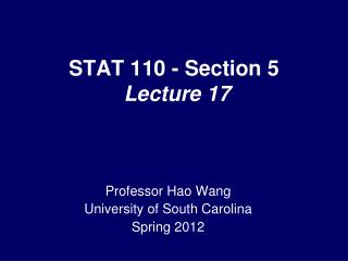 STAT 110 - Section 5  Lecture 17