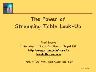 The Power of  Streaming Table Look-Up