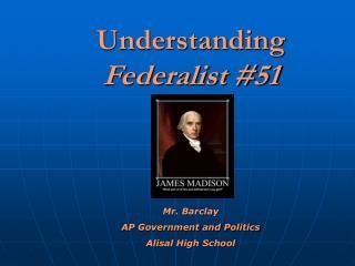 Understanding Federalist #51