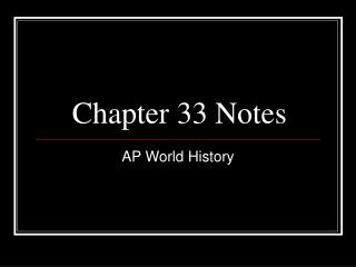 Chapter 33 Notes