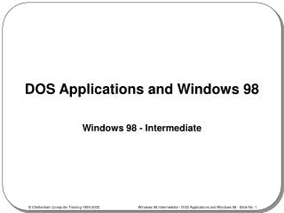 DOS Applications and Windows 98