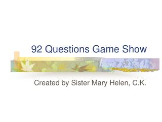 92 Questions Game Show