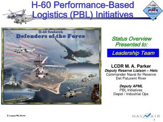 H-60 Performance-Based Logistics (PBL) Initiatives