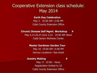 Cooperative Extension class schedule: May 2014