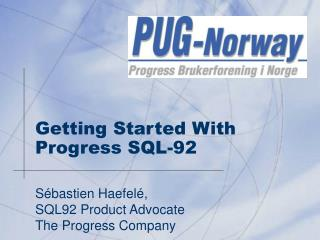 Getting Started With Progress SQL-92