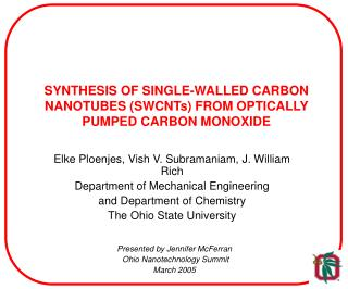 SYNTHESIS OF SINGLE-WALLED CARBON NANOTUBES (SWCNTs) FROM OPTICALLY PUMPED CARBON MONOXIDE