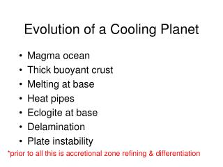 Evolution of a Cooling Planet