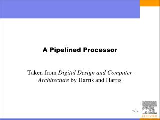 A Pipelined Processor