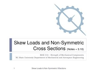 Skew Loads and Non-Symmetric Cross Sections  (Notes + 3.10)