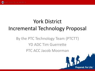 York District Incremental Technology Proposal