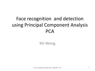 Face recognition  and detection using Principal Component Analysis PCA