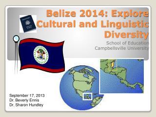 Belize 2014: Explore Cultural and Linguistic Diversity