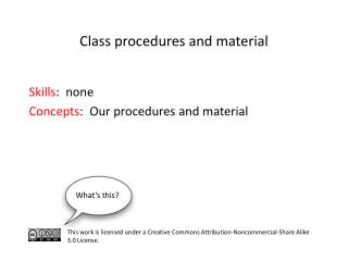 S kills :  none	  C oncepts :  Our procedures and material
