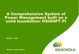 A Comprehensive System of Power Management built on a solid foundation: OSISOFT PI