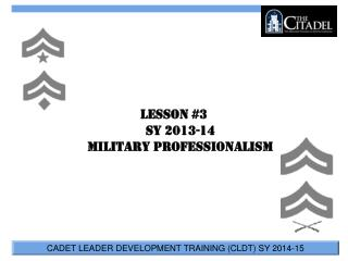 Lesson #3 SY 2013-14 Military Professionalism