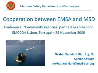 Cooperation between EMSA and MSD