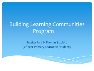 Building Learning Communities Program