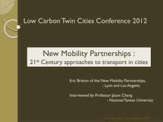 Low Carbon Twin Cities Conference 2012