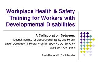 Workplace Health & Safety Training for Workers with Developmental Disabilities