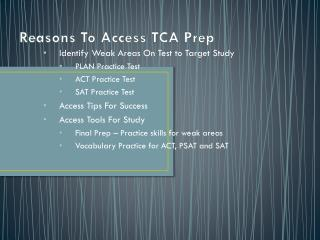 Reasons To Access TCA Prep