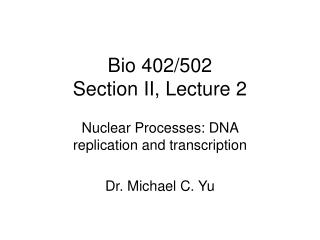 Bio 402/502 Section II, Lecture 2
