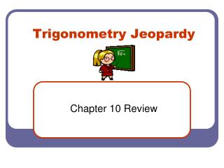 Trigonometry Jeopardy