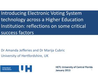 Dr Amanda Jefferies and Dr Marija Cubric University of Hertfordshire, UK
